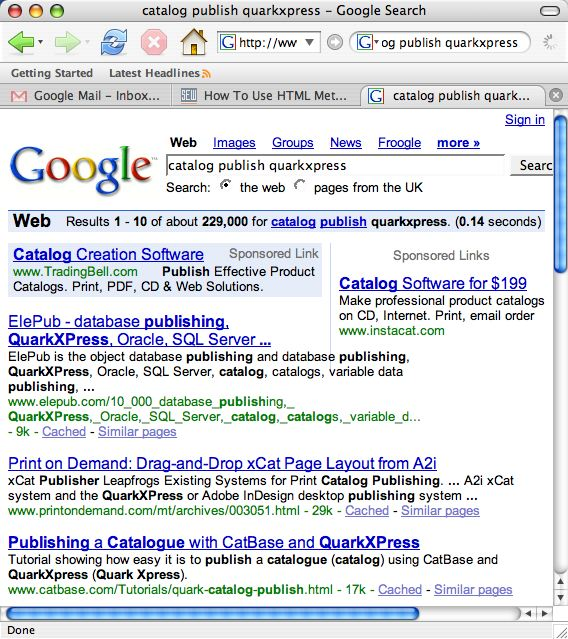"Search on Google for ""catalog publish quarkxpress"" and one of the catbase.com pages comes up on the first page, in position 3 out of 229,000 results!"